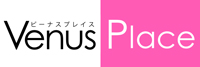 Venus Place (ビーナス・プレイス)
